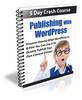Thumbnail Publishing with WordPress - 5 Day eCourse (PLR)