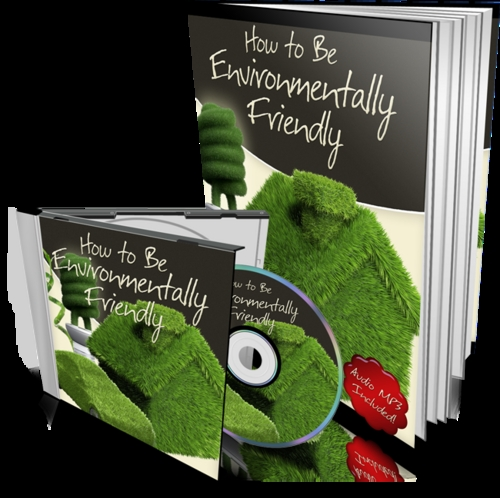 Product picture How to Be Environmentally Friendly plr