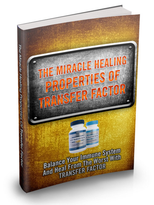 Product picture Miracle Healing Properties of Transfer Factor plr