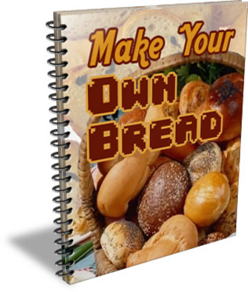 Product picture Make Your Own Bread (PLR)
