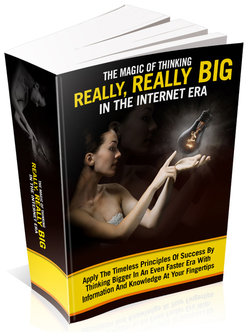 Product picture Magic of Thinking Really, Really Big in the Internet Era (PL